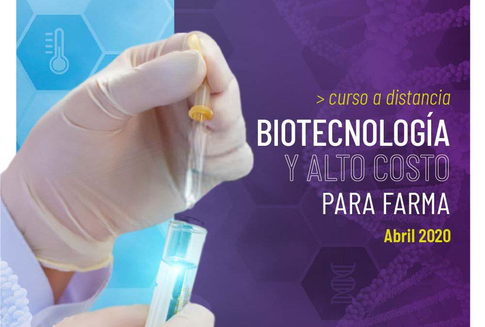 Curso Biotecnología y Alto Costo Para Farma a Distancia